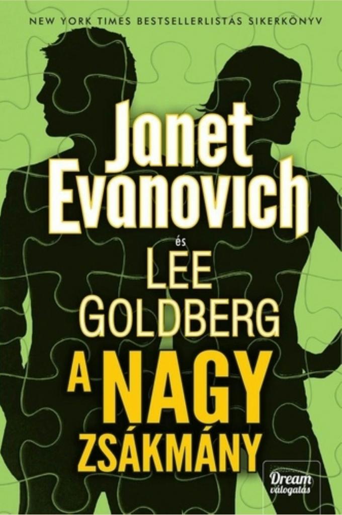 Janet Evanovich-Lee Goldberg: A Nagy Zsákmány